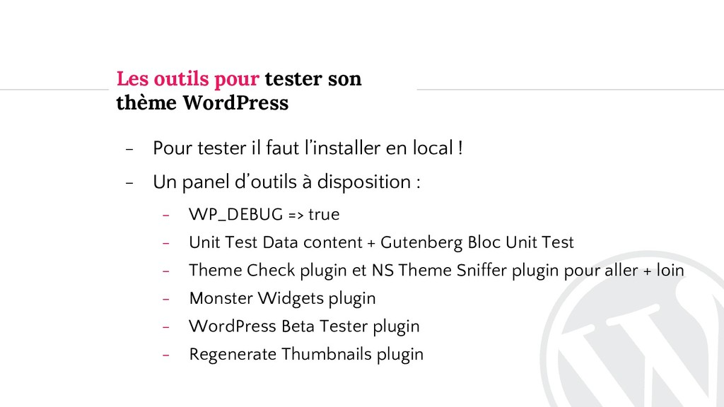 Les outils pour tester son thème WordPress - Po...
