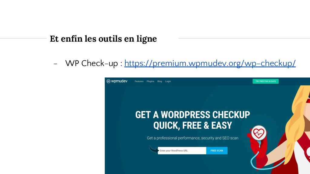 Et enfin les outils en ligne - WP Check-up : ht...