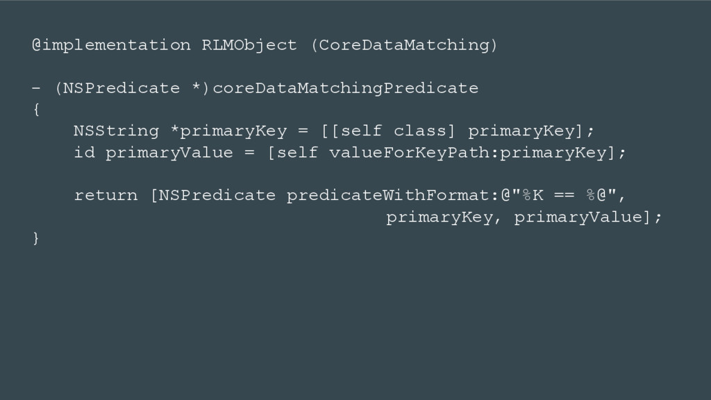 @implementation RLMObject (CoreDataMatching) - ...