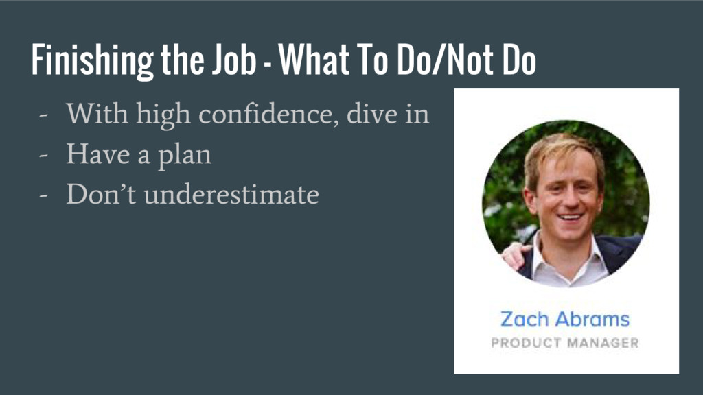 Finishing the Job - What To Do/Not Do - With hi...