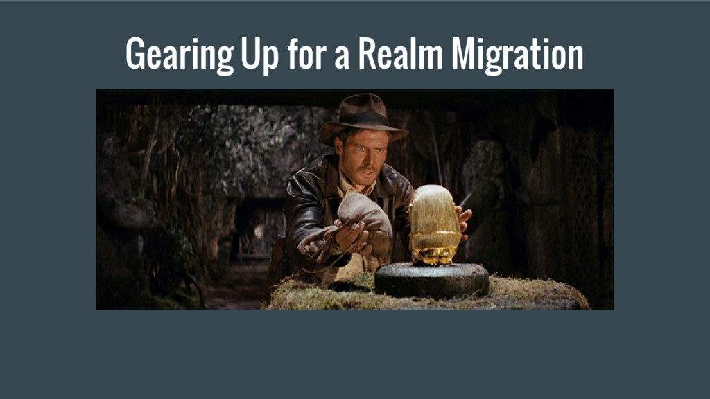 Gearing Up for a Realm Migration