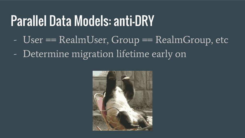 Parallel Data Models: anti-DRY - User == RealmU...
