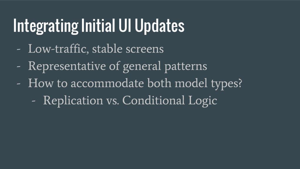 Integrating Initial UI Updates - Low-traffic, s...