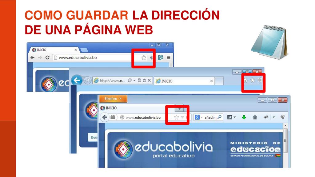 COMO GUARDAR LA DIRECCIÓN DE UNA PÁGINA WEB