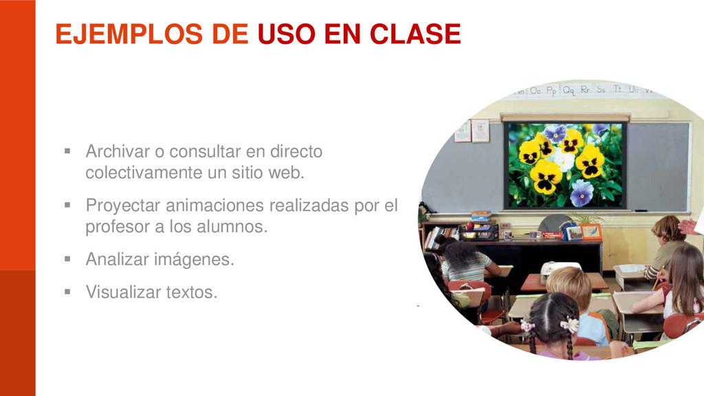 EJEMPLOS DE USO EN CLASE  Archivar o consultar...