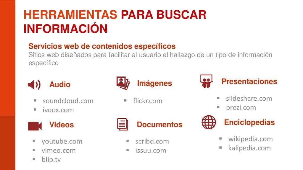 HERRAMIENTAS PARA BUSCAR INFORMACIÓN Servicios ...