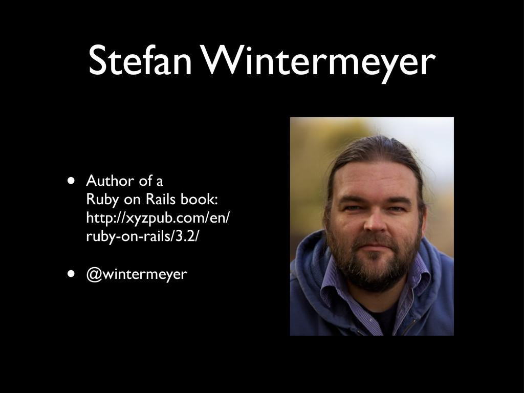 Stefan Wintermeyer • Author of a Ruby on Rails ...