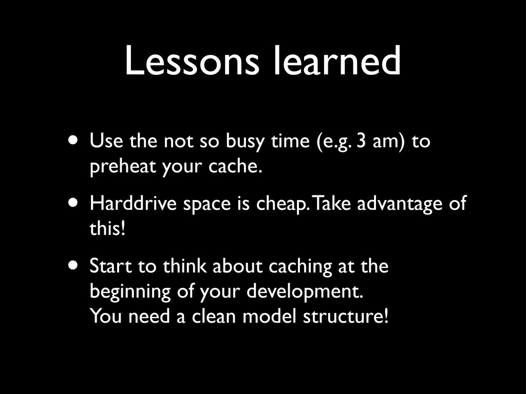 Lessons learned • Use the not so busy time (e.g...