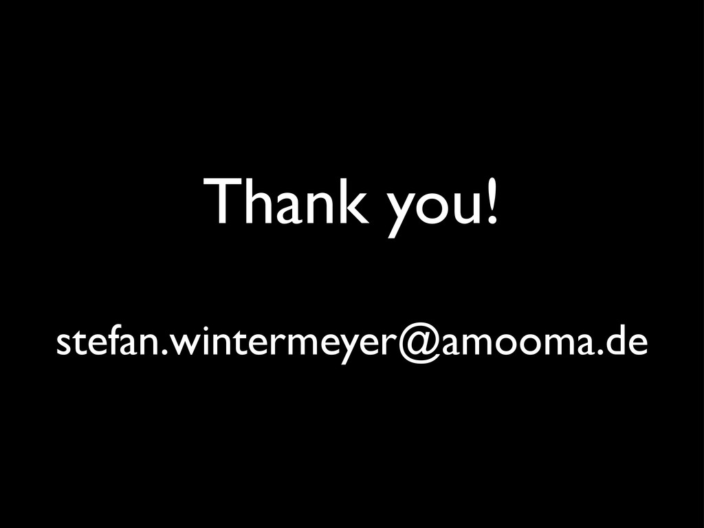 Thank you! stefan.wintermeyer@amooma.de