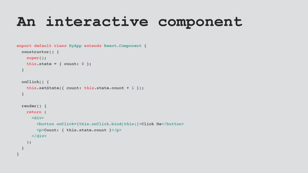 An interactive component export default class M...