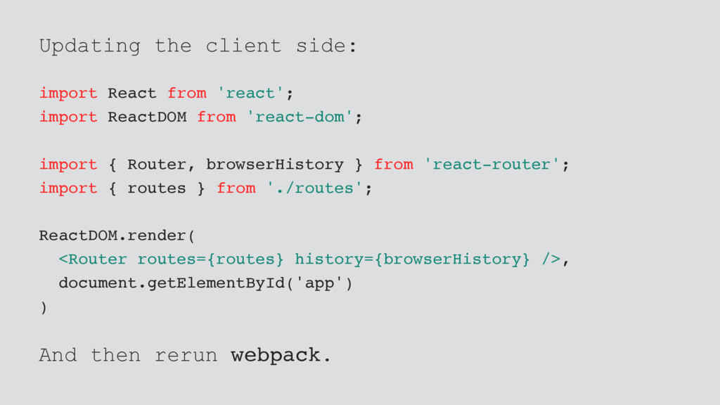 Updating the client side: import React from 're...