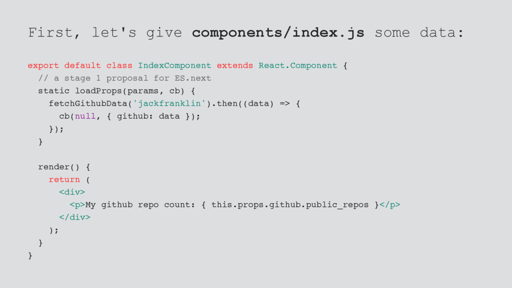 First, let's give components/index.js some data...