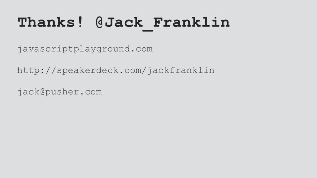 Thanks! @Jack_Franklin javascriptplayground.com...