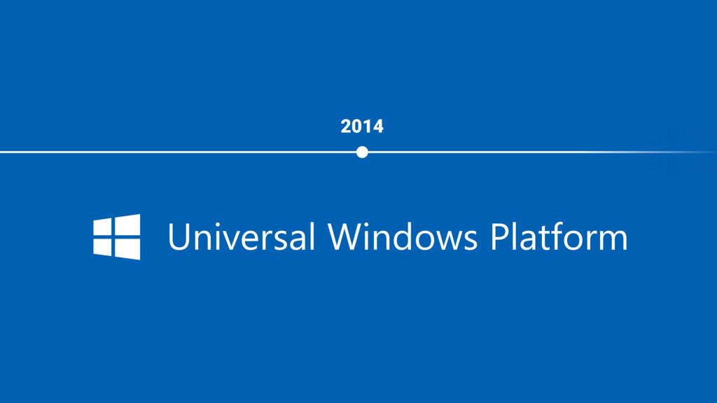 2014 Universal Windows Platform