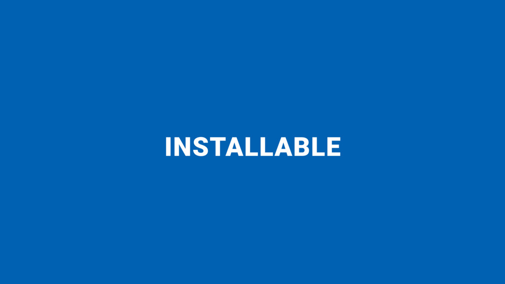 INSTALLABLE