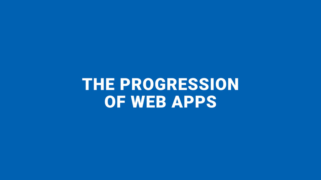 THE PROGRESSION 