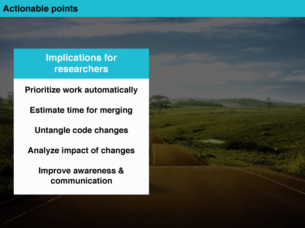 Actionable points Implications for researchers ...