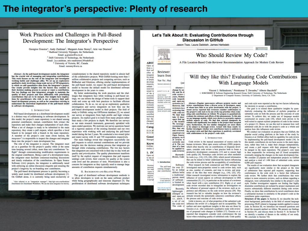 The integrator's perspective: Plenty of research