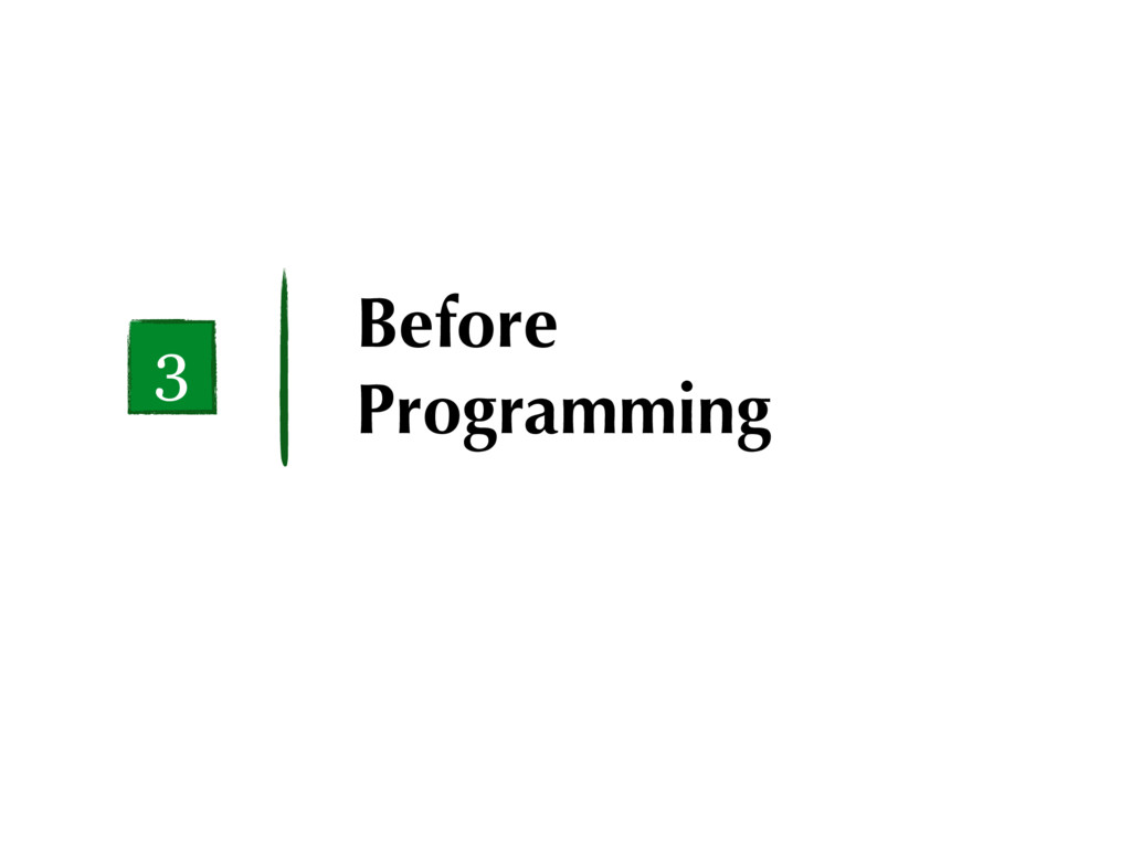 Before Programming 3