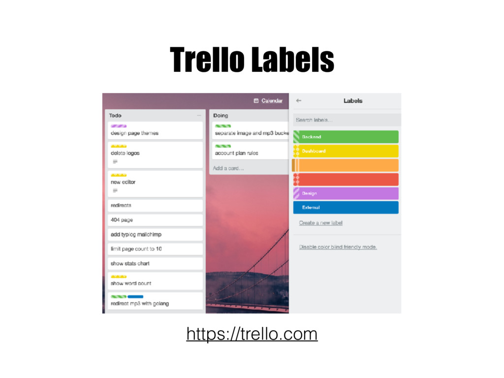 Trello Labels https://trello.com