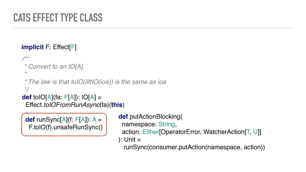 CATS EFFECT TYPE CLASS def runSync[A](f: F[A]):...