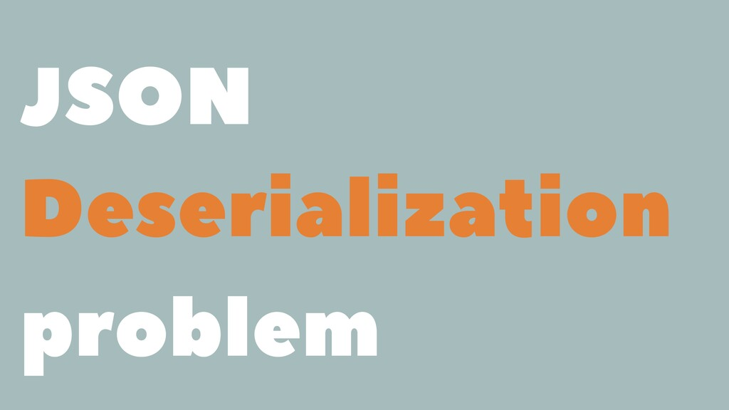 JSON Deserialization problem