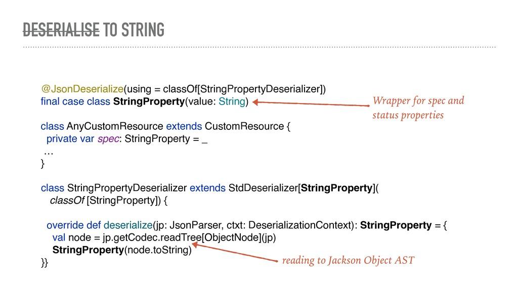 class StringPropertyDeserializer extends StdDes...