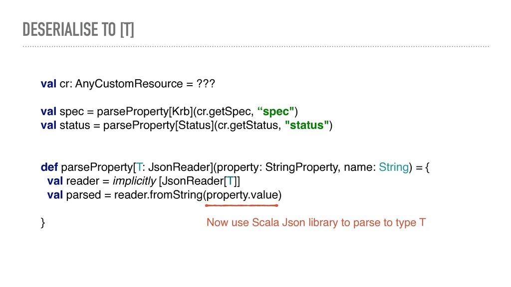 def parseProperty[T: JsonReader](property: Stri...