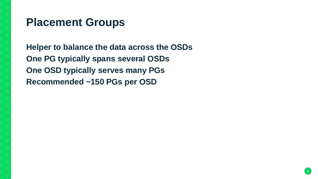 9 Placement Groups Helper to balance the data a...