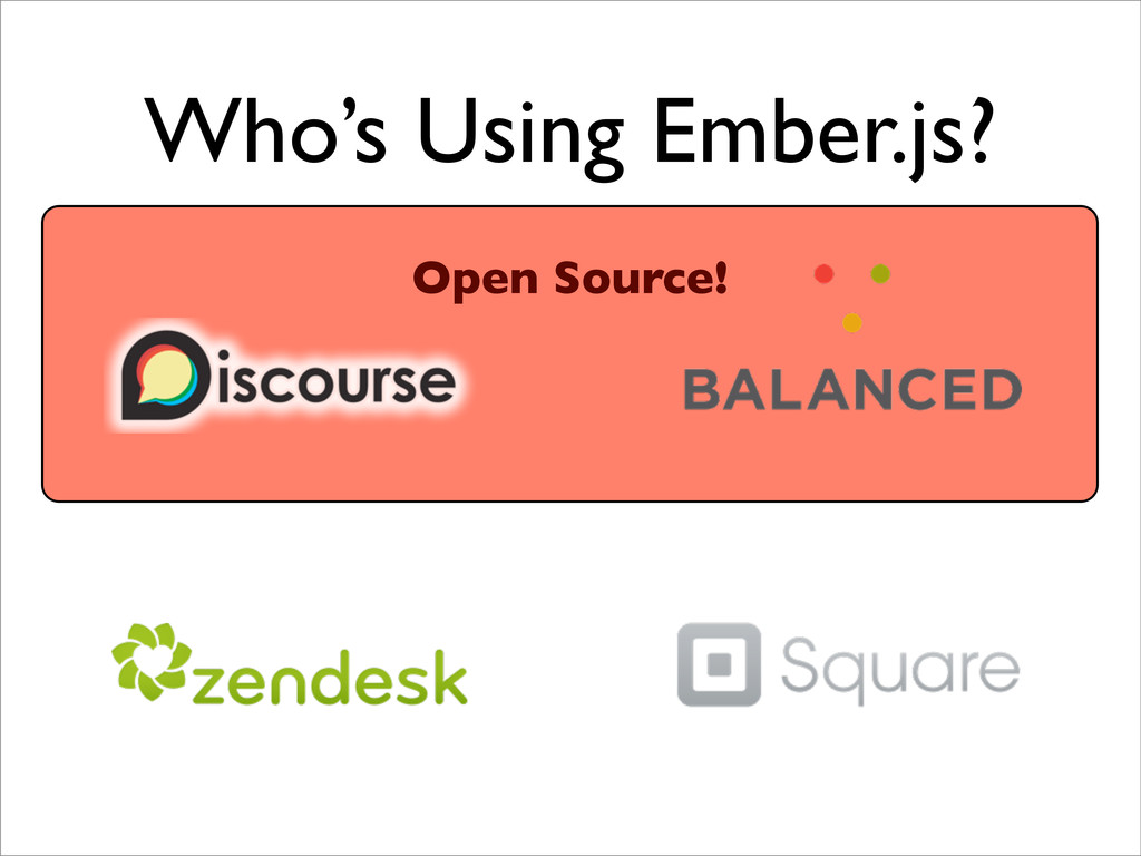 Who's Using Ember.js? Open Source!