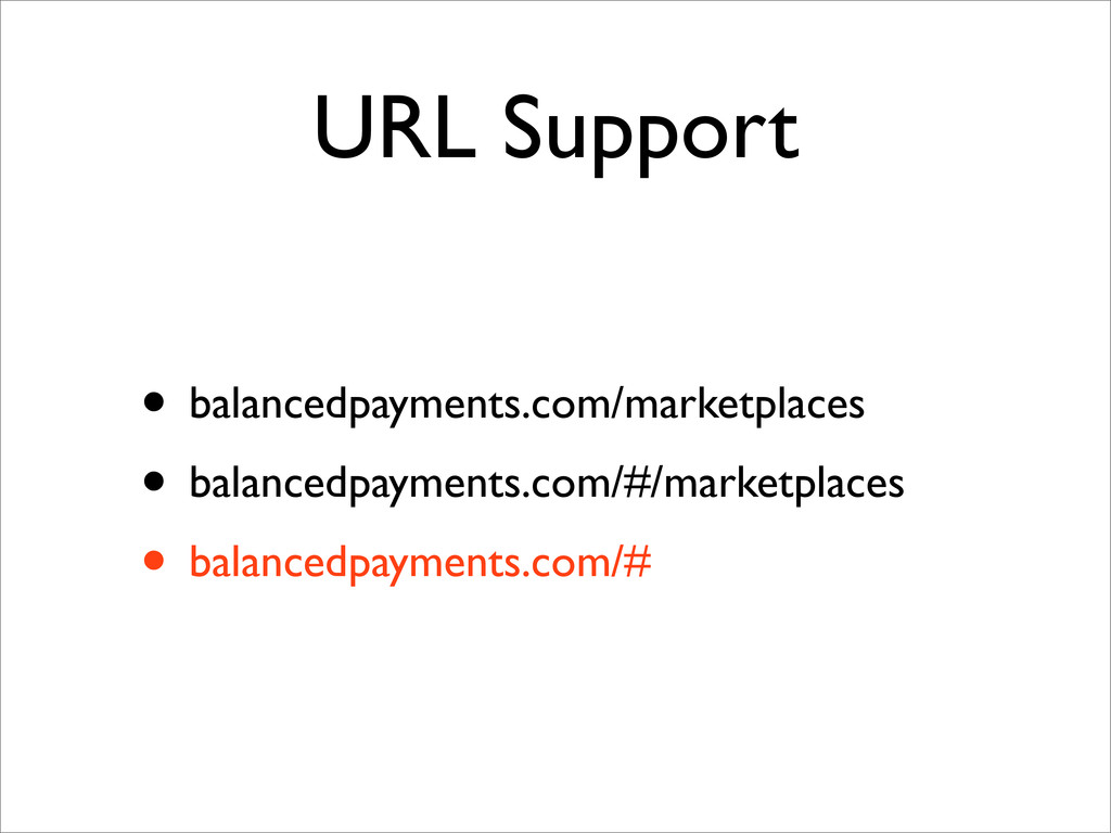 URL Support • balancedpayments.com/marketplaces...