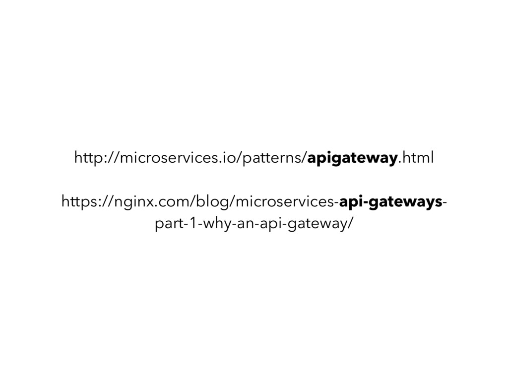 http://microservices.io/patterns/apigateway.htm...