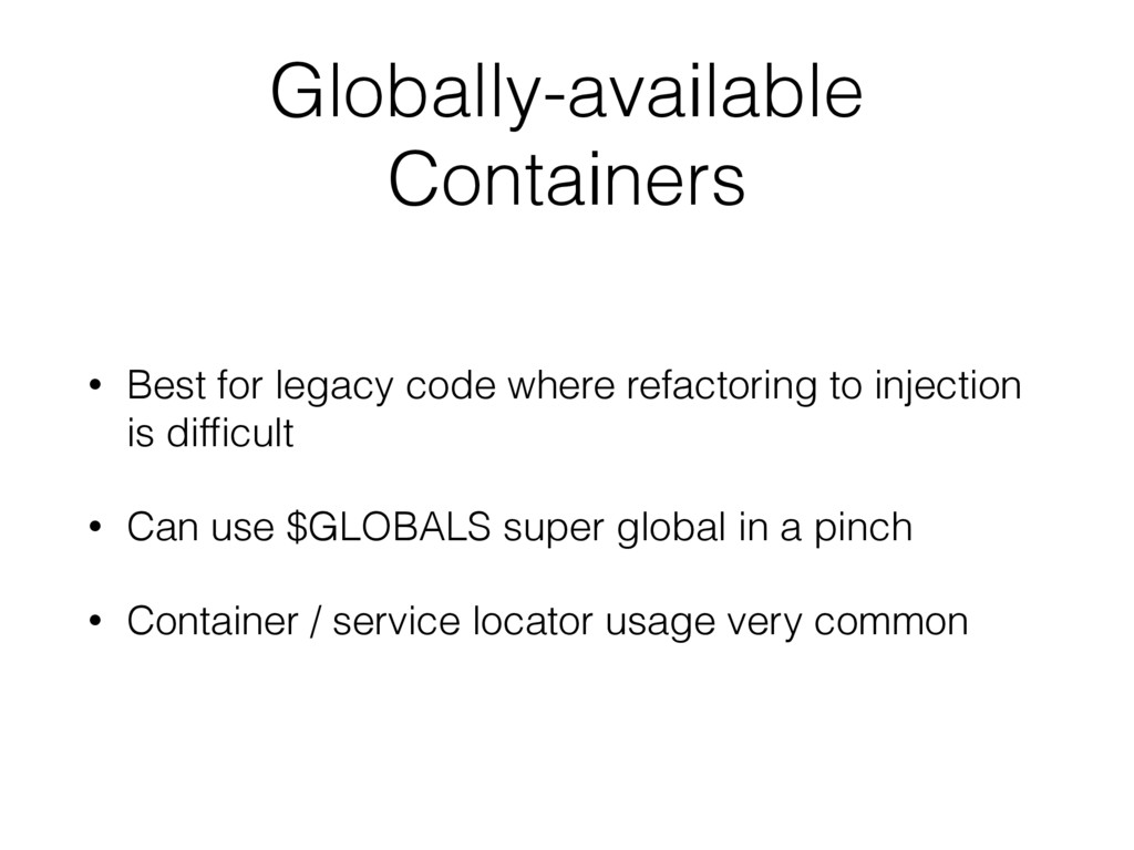 Globally-available Containers • Best for legacy...