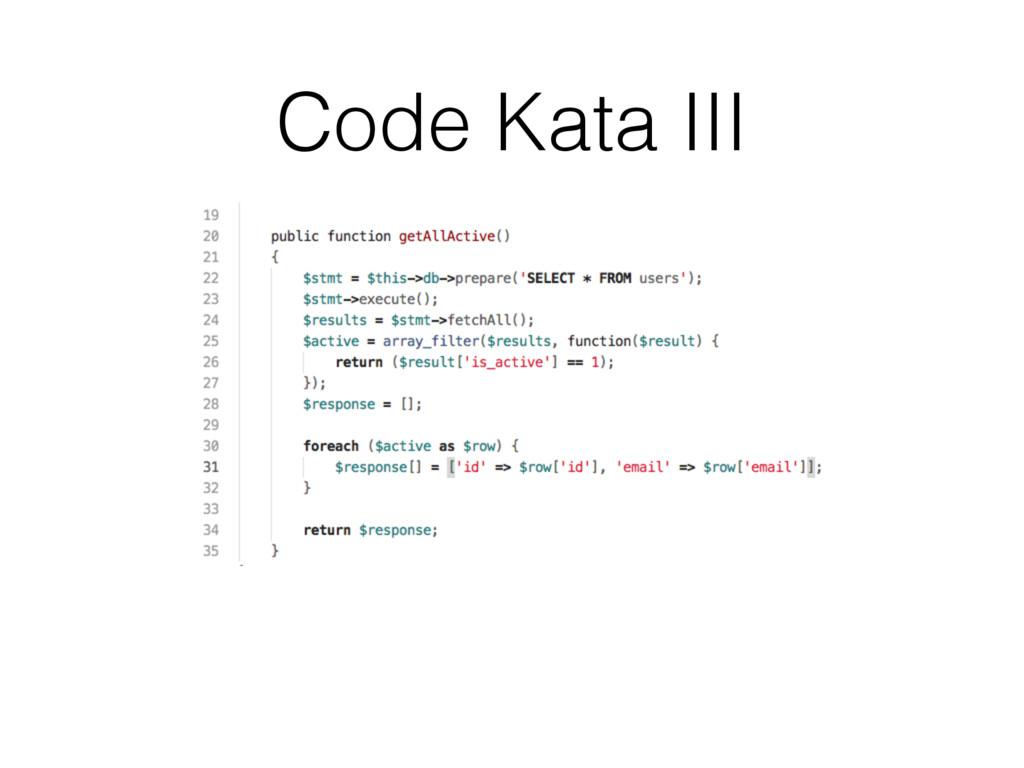 Code Kata III