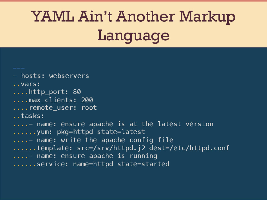 YAML Ain't Another Markup Language ---! -  host...