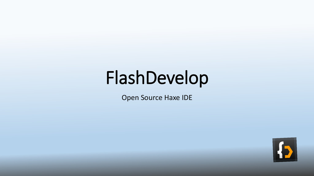 FlashDevelop Open Source Haxe IDE