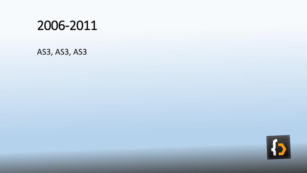 2006-2011 AS3, AS3, AS3