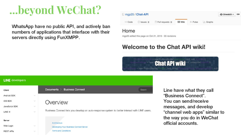 ...beyond WeChat? WhatsApp have no public API, ...