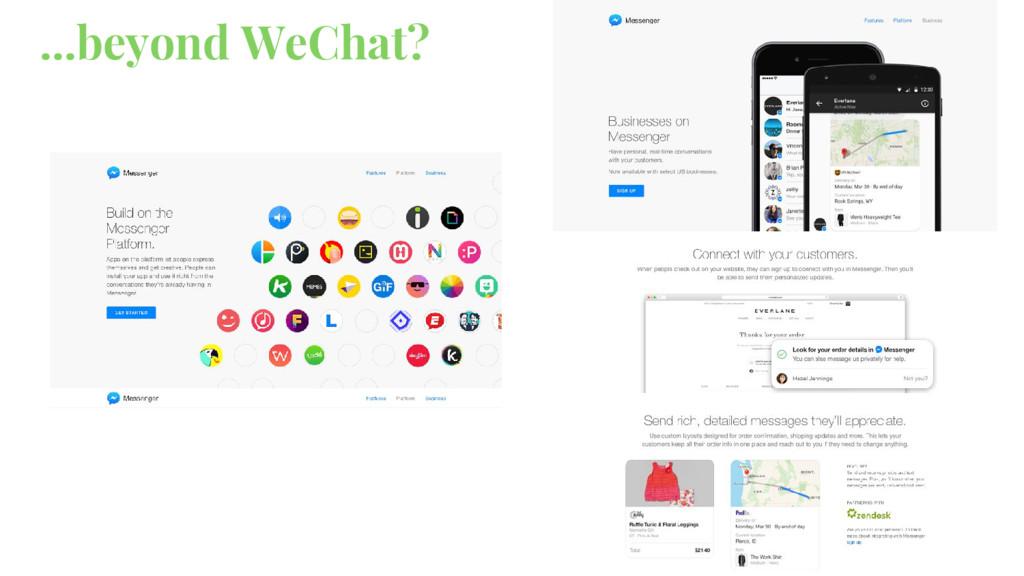 ...beyond WeChat?
