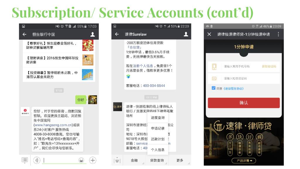 Subscription/ Service Accounts (cont'd)