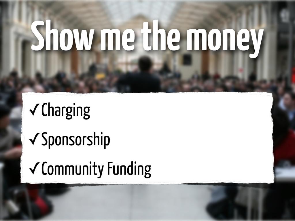 ✓Charging ✓Sponsorship ✓Community Funding Show ...