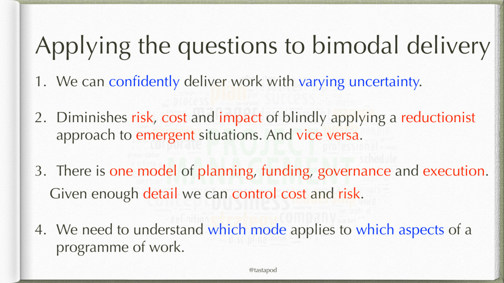 @tastapod Applying the questions to bimodal del...
