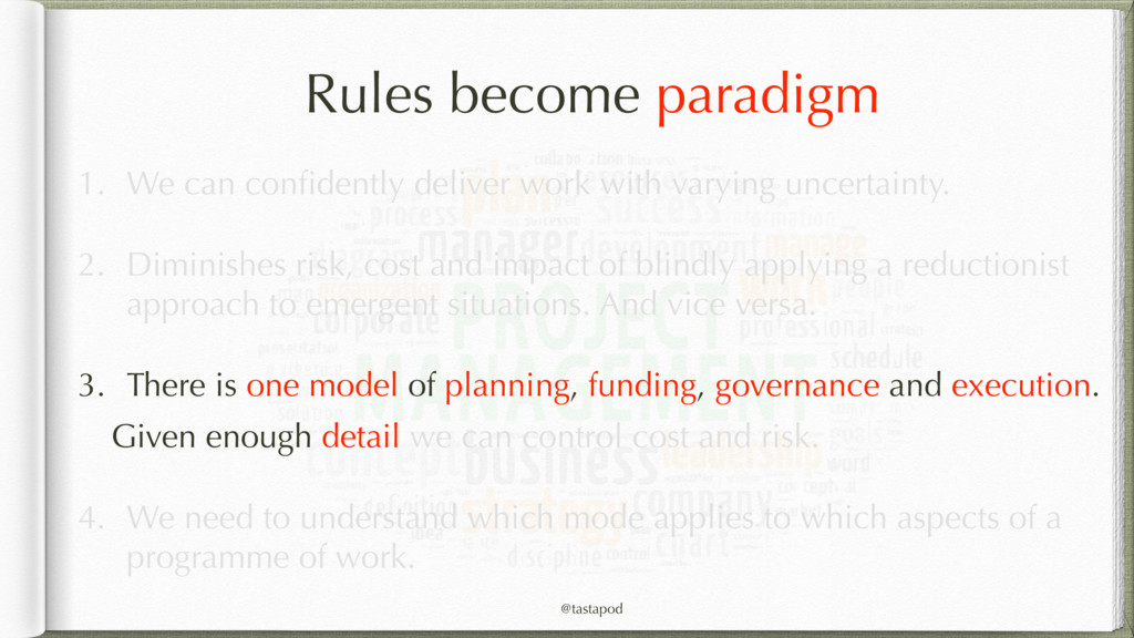 @tastapod Rules become paradigm 1. We can confid...