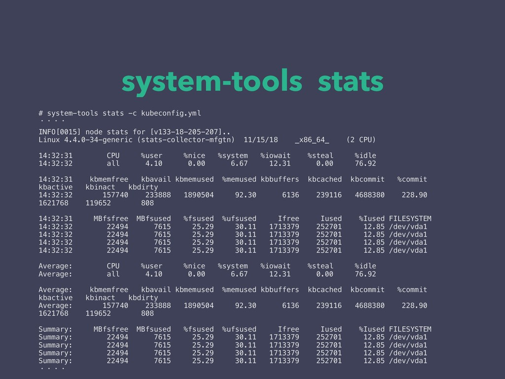 system-tools stats # system-tools stats -c kube...