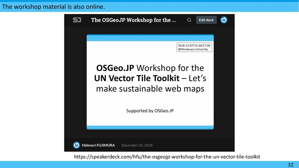 The workshop material is also online. 32 https:...