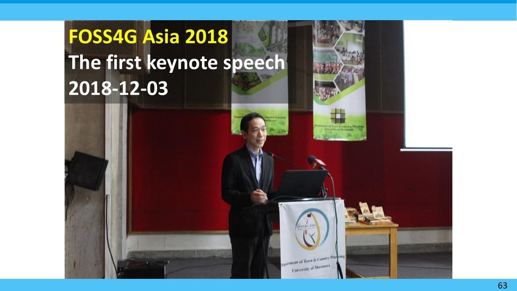 63 FOSS4G Asia 2018 The first keynote speech 20...