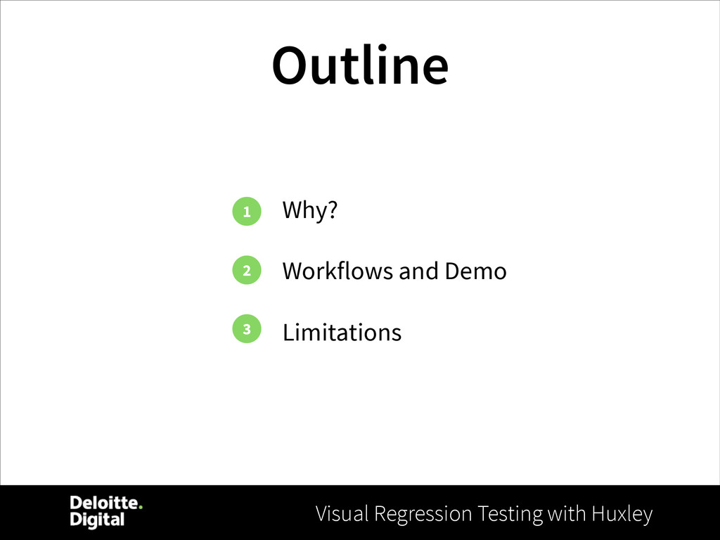 Visual Regression Testing with Huxley Outline W...