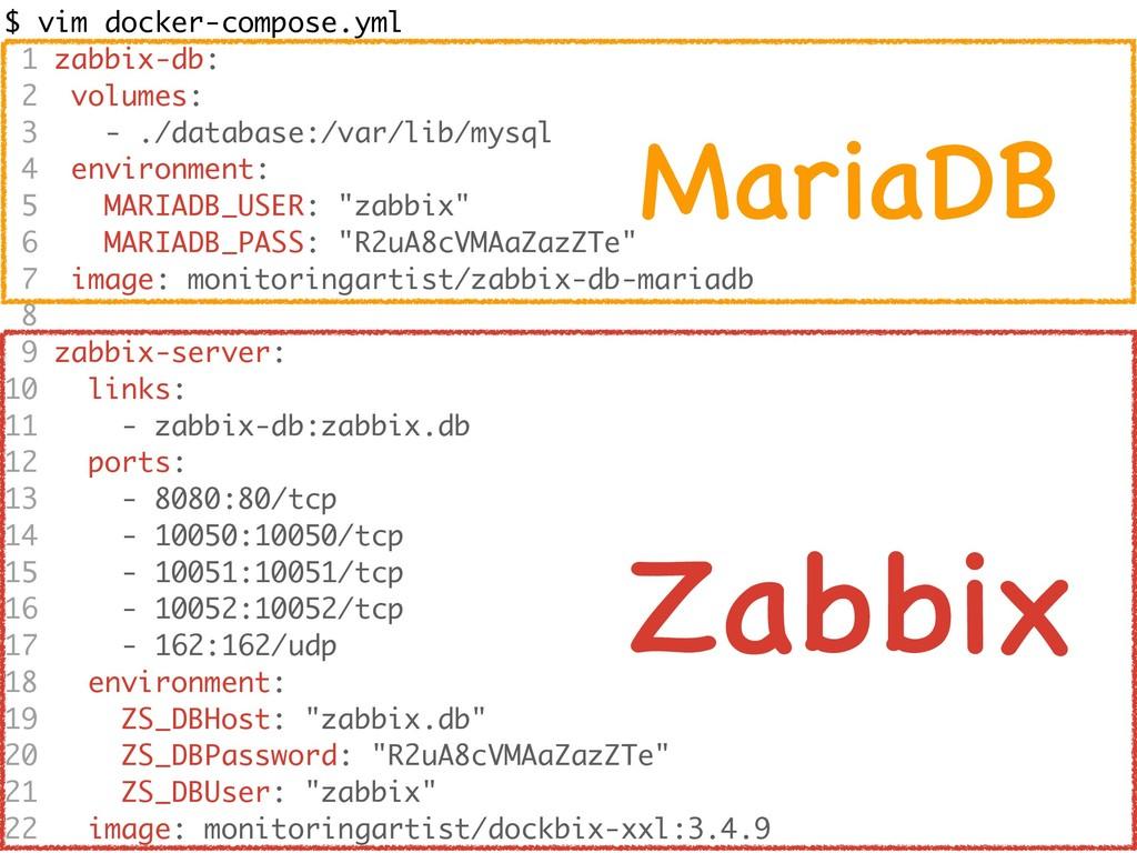 $ vim docker-compose.yml 1 zabbix-db: 2 volumes...