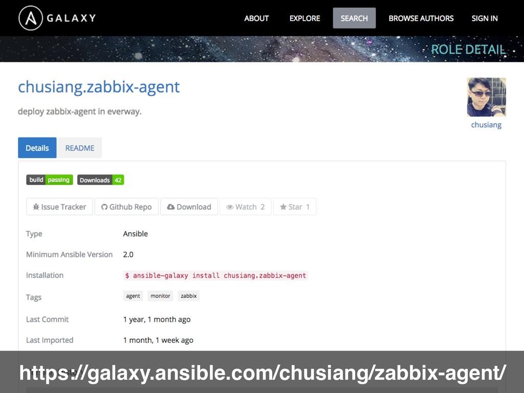 https://galaxy.ansible.com/chusiang/zabbix-agen...