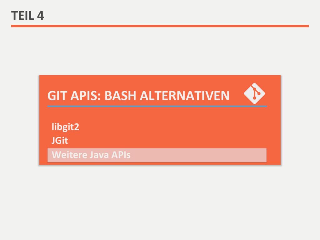 GIT APIS: BASH ALTERNATIVEN  TEIL...